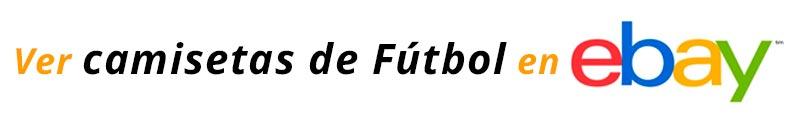 Camisetas de Fútbol en Ebay