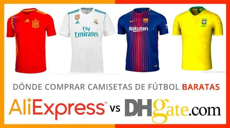 a44023b515a0b Dónde comprar camisetas de fútbol baratas  Aliexpress vs DH Gate