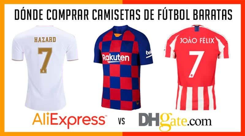51795aaa Dónde comprar camisetas de fútbol baratas - Aliexpress vs DH Gate